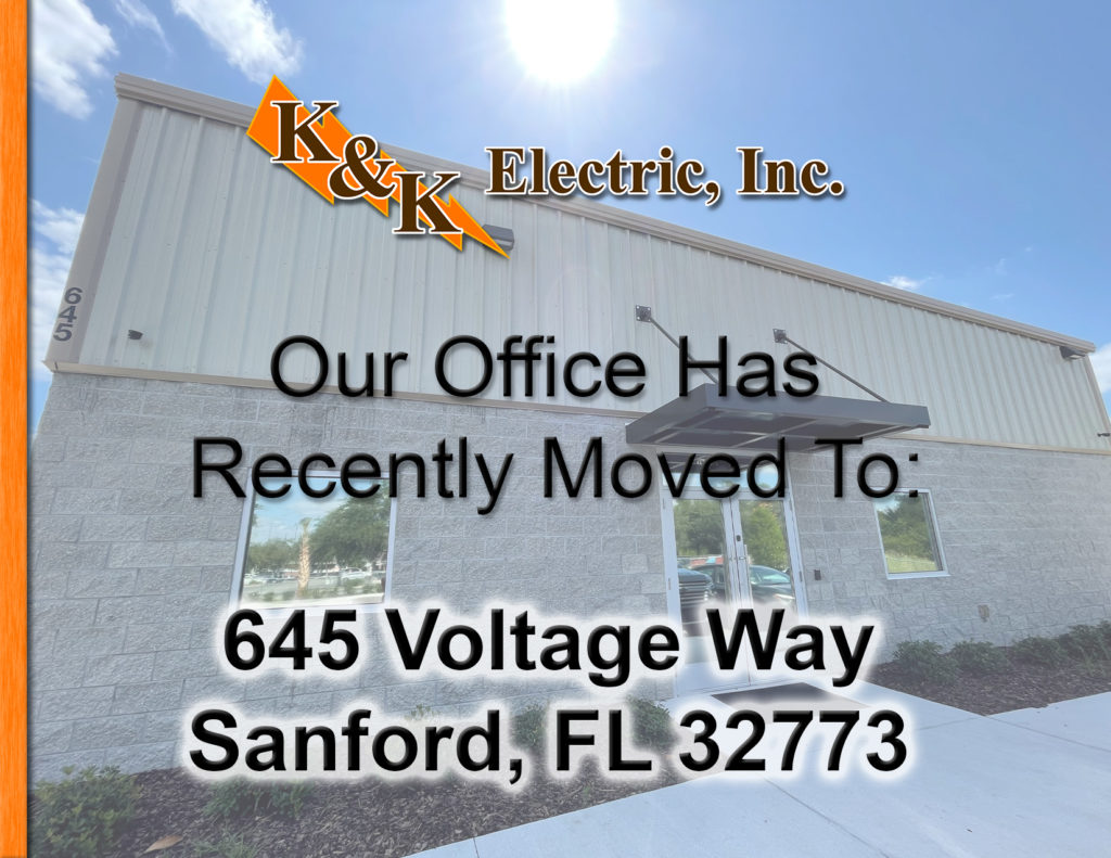 Our Office Has Recently Moved To: 645 Voltage Way, Sanford, FL 32773