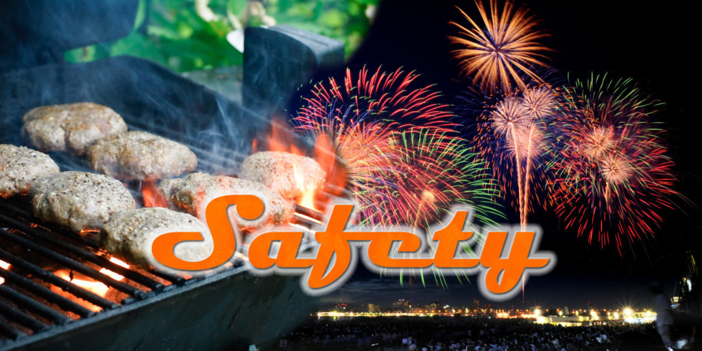 Cookouts and Fireworks Safety